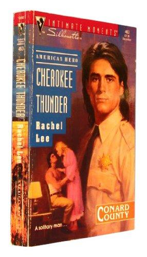 Cherokee Thunder (Silhouette Intimate Moments) por Rachel Lee