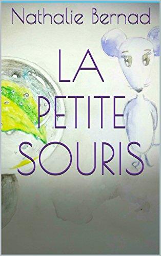 La Petite Souris (La Petite Souris Et Compagnie t. 2) par Nathalie Bernad