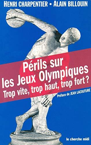 Périls sur les Jeux Olympiques
