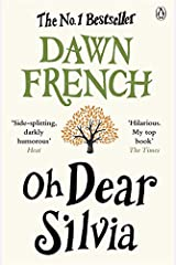 Oh Dear Silvia by Dawn French (2013-06-20) Paperback