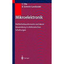 Mikroelektronik: Halbleiterbauelemente und deren Anwendung in elektronischen Schaltungen