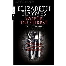Wof??r du stirbst: Psychothriller by Elizabeth Haynes (2014-01-13)