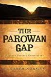The Parowan Gap: Nature's Perfect Observatory (English Edition)