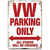 VW Parking only – Metall Wandschild Aufschrift – Volkswagen Transporter Golf Polo