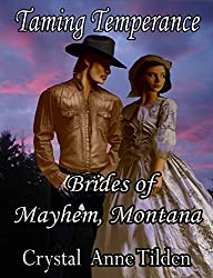 Taming Temperance (Brides of Mayhem, Montana Book 1)