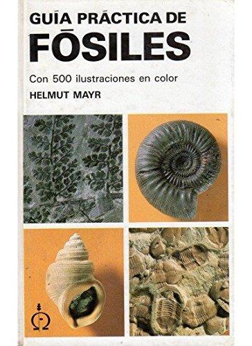GUIA PRACTICA DE FOSILES (GUIAS DEL NATURALISTA-FÓSILES)