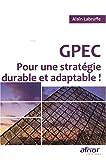 Telecharger Livres GPEC Pour une strategie durable et adaptable (PDF,EPUB,MOBI) gratuits en Francaise