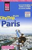 Reise Know-How Reiseführer Paris (CityTrip PLUS): mit Stadtplan und kostenloser Web-App -