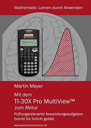 mit-dem-ti-30x-pro-multiview-zum-abitur-prfungsrelevante-anwendungsaufgaben-schritt-fr-schritt-gelst
