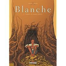 Blanche, Tome 2 : Toumaï, les savanes féroces