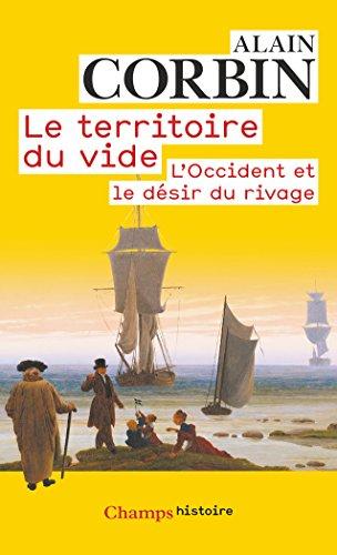 Le territoire du vide : L'Occident et le désir du rivage (1750-1840)