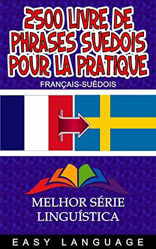 Couverture du livre 2500 Livre de Phrases Suédois pour la Pratique