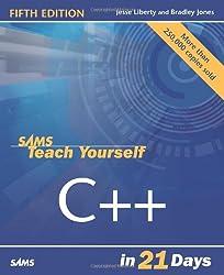 Sams Teach Yourself C++ in 21 Days (Sams Teach Yourself...in 21 Days)