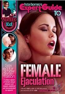 Tristan Taormino's Expert Guide to Female Ejaculation [DVD] Tristan Taormino