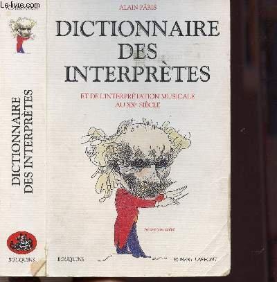 DICTIONNAIRE DES INTERPRETES ET DE L&#39...