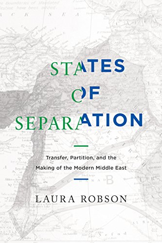 states-of-separation-transfer-partition-and-the-making-of-the-modern-middle-east