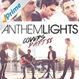 Anthem Lights Covers Part II