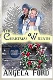 The Christmas Wreath: Volume 3 (Forever Christmas)