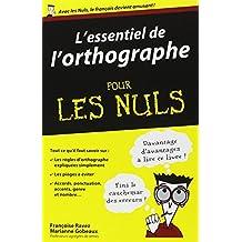 L'essentiel de l'orthographe pour les Nuls