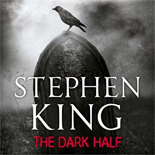 The Dark Half - Stephen King - Unabridged