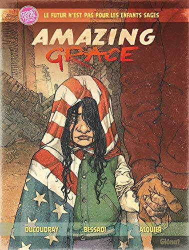 Amazing Grace - Tome 01 par  Aurélien Ducoudray, Fabien Alquier