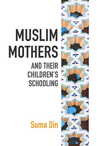 muslim-mothers-and-their-childrens-schooling-english-edition