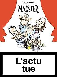 L'actu tue - tome 1 - Actu tue (L')