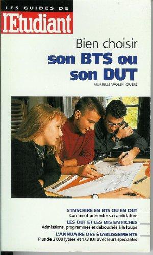 Bien choisir son BTS ou son DUT (Les guides de l'Etudiant, édition 98) par Murielle Wolski-Quere