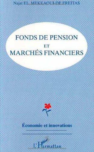 Fonds de pension et marchés financiers