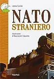 eBook Gratis da Scaricare Nato straniero Con quaderno operativo (PDF,EPUB,MOBI) Online Italiano