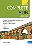 Complete Latin Beginner to Intermediate Course: Audio Support: New edition (Teach Yourself Complete Course)