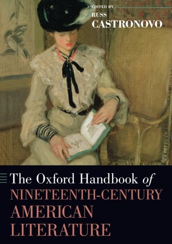 the-oxford-handbook-of-nineteenth-century-american-literature-oxford-handbooks