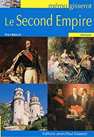 MEMO Le Second Empire par Yves Bruley