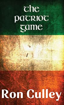The Patriot Game by [Culley, Ron]