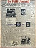 PETIT JOURNAL (LE) [No 23832] du 16/04/1928 - AUTOUR DE LA LUNE ROUSSE - COMMENT PREVOIR LES GELEES PRINTANIERES PAR ABBE TH MOREUX - L'APOTHEOSE APRES LA GLORIEUSE RANDONNEE - COSTES ET LE BRIX RECOIVENT A RAMBOUILLET LES FELICITATIONS DU PRESIDENT DE LA REPUBLIQUE - AUX VERITES DE LA PALISSE PAR MONSIEUR DE LA PALISSE - LA SANTE DU GENERAL WRANGEL INSPIRE DES INQUIETUDES - DES INCIDENTS AU MEETING COMMUNISTE DU PRE SAINT GERVAIS - UNE ARRESTATION SENSATIONNELLE - LE VOLEUR DU FAMEUX COLLIER D