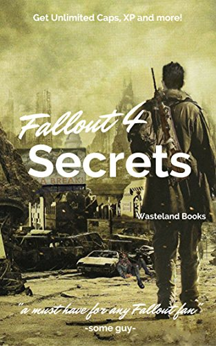 Fallout 4: Vault Dweller's Secrets, Cheats, Infinite XP