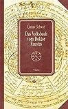 Das Volksbuch vom Doktor Faustus - Gustav Schwab