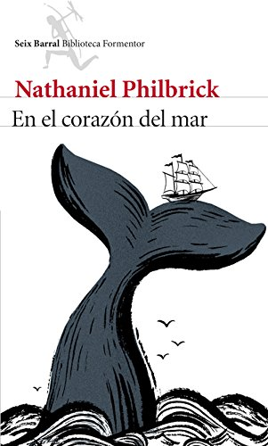 En el corazón del mar (Spanish Edition)