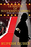18 SHOTS OF SUCCESSFUL LIVING: FROM AB'S CINEMA