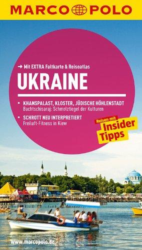 MARCO POLO Reiseführer Ukraine: Reisen mit Insider-Tipps. Mit EXTRA Faltkarte & Reiseatlas