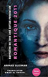 Ahmad Sleiman : Romantique 2011 ( A special English version of creates pace And Now the center of culture ) (English Edition)