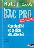 Image de Comptabilité et gestion des activités : Bac Pro Comptabilité 1e et Tle professionnelles