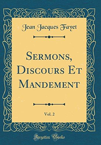 Sermons, Discours Et Mandement, Vol. 2 (Classic Reprint)