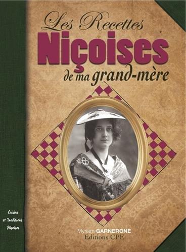 Recettes niçoises de ma grand-mère par Myriam Garnerone