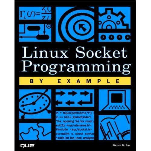 Linux Socket Programming by Example by Warren Gay (2000-04-28)