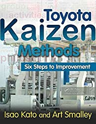 [Toyota Kaizen Methods: Six Steps to Improvement] (By: Art Smalley) [published: October, 2010]