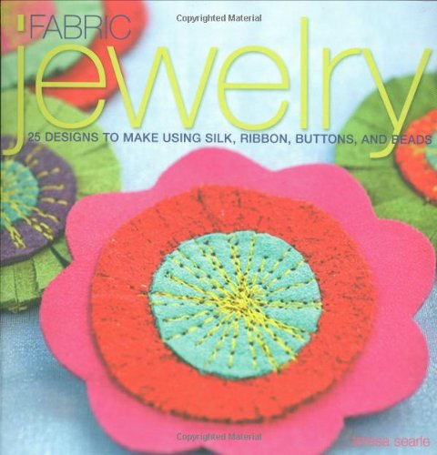 Fabric Jewelry: 25 Designs to Make Using Silk, Ribbon, Buttons, and Beads Griffin-schmuck