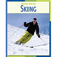 Skiing (21st Century Skills Library: Healthy for Life)