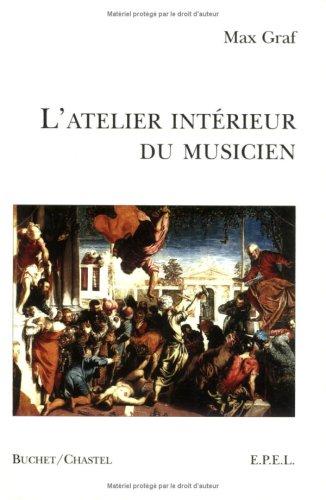 L'atelier intérieur du musicien