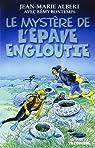 Titou et Maxou, tome 2 : Le Mystere de l Epave Engloutie par Jean-Marie